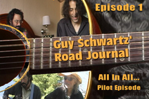 Link to episode 1 (the pilot episode) of GUY SCHWARTZ' ROAD JOURNAL - A New Reality Series On Hippies.TV!