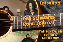 Link to episode 2 of GUY SCHWARTZ' ROAD JOURNAL - A New Reality Series On Hippies.TV! Guy visits Patrick Brink in Denton, Texas, then it's on to a house party/concert in Kansas City