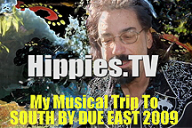 Link to episode 3 of Hippies.TV Season 7 - My Musical Trip To SXDE2009