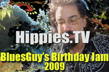 Link to episode 4 of Hippies.TV Season 7 - Bluesguy's Birthday Jam 2009