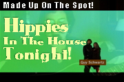 Link to a video with a new song - MADE UP ON THE SPOT - Guy Schwartz & The New Jack Hippies improvise while Lyric Osirus flows at SOUTH BY DUE EAST 2005.