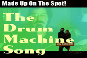 Link to 'The Drum Machine Song - MADE UP ON THE SPOT - Texas Bandleader Guy Schwartz makes up songs while performing onstage or online
